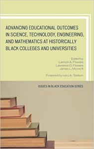 A Comparison of African-American Males in STEM Fields From HBCUs and From Other Institutions – a book chapter by Dr. Lorenzo Esters